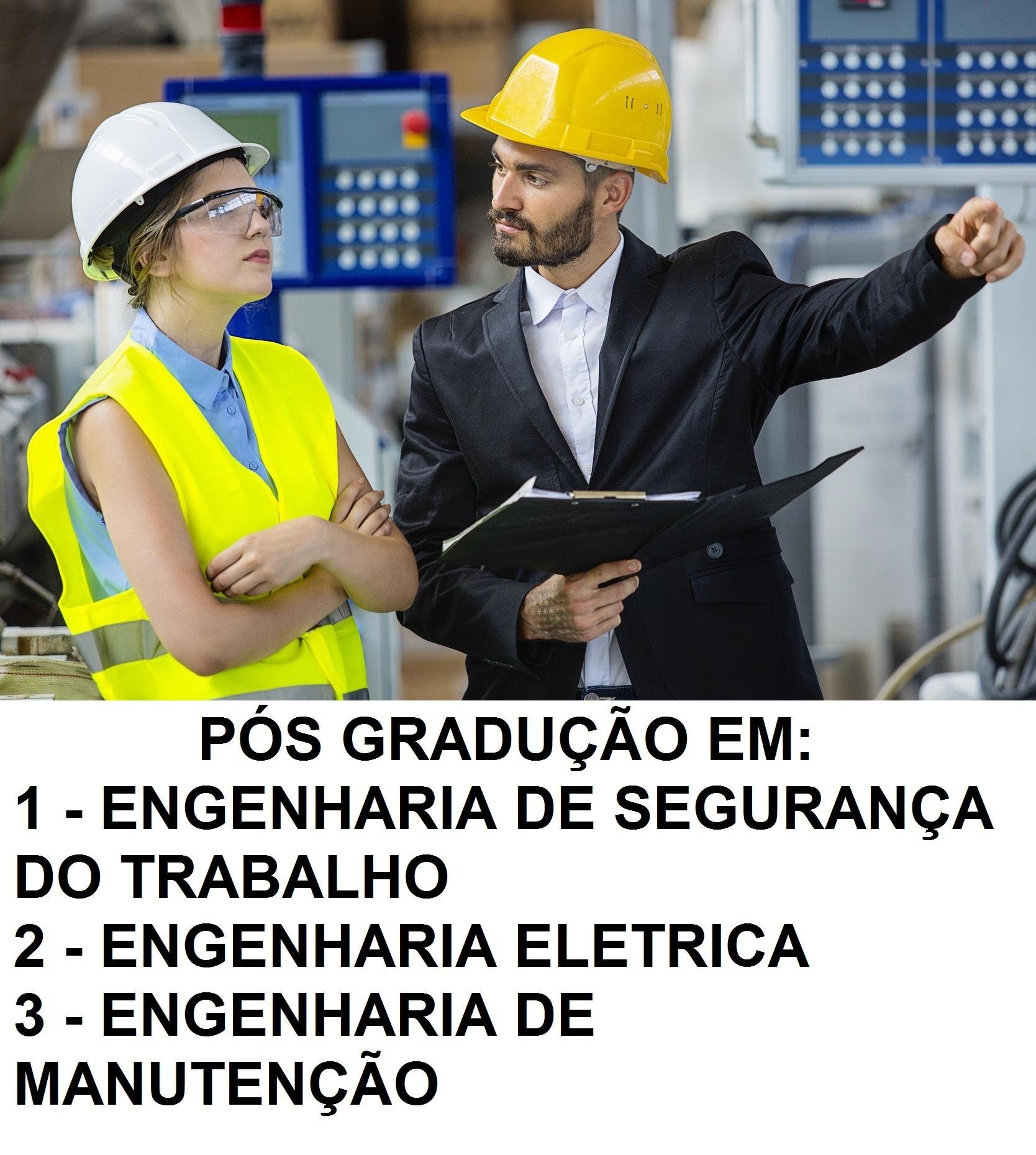 ESPECIALIZAÇÃO   ENGENHARIA DE SEGURANÇA,   ELÉTRICA  E ENGENHARIA DE MANUTENÇÃO